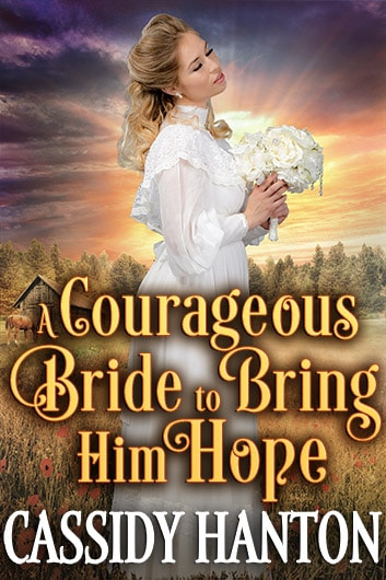 A Courageous Bride to Bring Him Hope