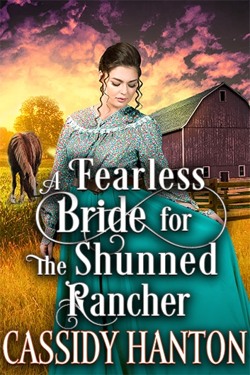 A Fearless Bride for the Shunned Rancher