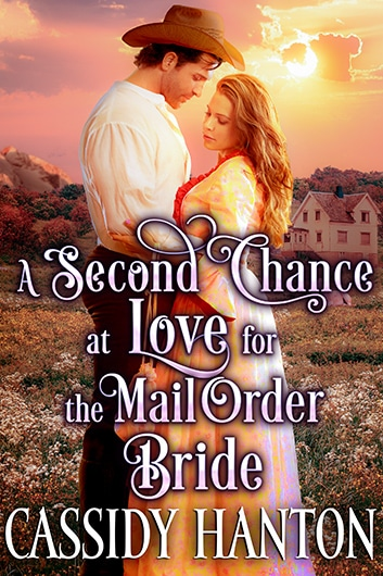 A Second Chance at Love for the Mail Order Bride