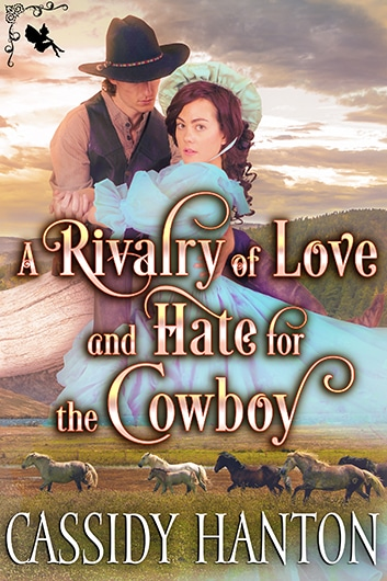 A Rivalry of Love and Hate for the Cowboy